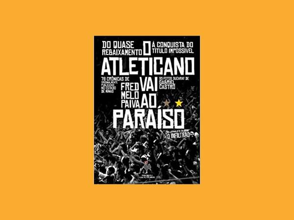Os Melhores Livros sobre o Clube Atlético Mineiro