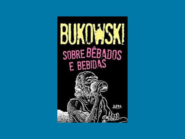 Os Melhores e Mais Lidos Livros de Charles Bukowski